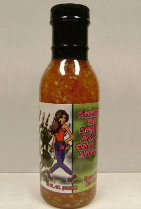 Smack My Sweet Ass & Call Me Sally Sweet Chili Hot Sauce